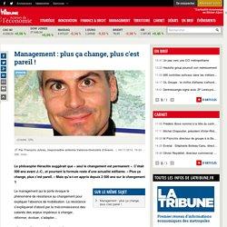 Management : plus ça change, plus c'est pareil !