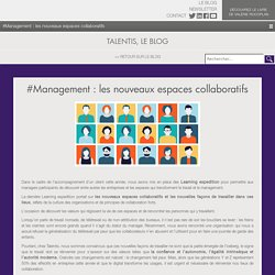 Management : les nouveaux espaces collaboratifs
