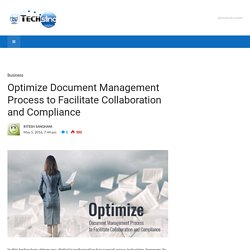 Optimize Document Management Process to Facilitate Collaboration and Compliance - TechSling Weblog