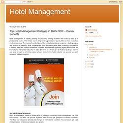Hotel Management: Top Hotel Management Colleges in Delhi NCR – Career Benefits