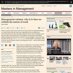 Management column: why it is time we rethink the nature of work