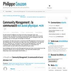 Community Management : la communauté est aussi physique. #cm « P
