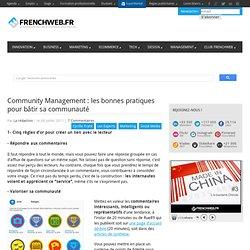 Community Management : les bonnes pratiques pour b?tir sa communaut?