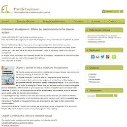 Community management : fédérer des communautés sur les réseaux sociaux
