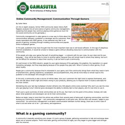Online Community Management: Communication Through Gamers