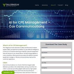 AI for CPE Management – Cox Communications