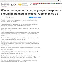 Waste management company says cheap tents should be banned as festival rubbish piles up