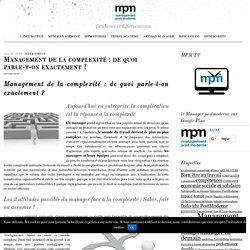 Management de la complexité : de quoi parle-t-on exactement ? -