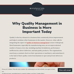 Why Quality Management in Business is More Important Today