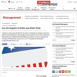 La minute management : Etats-Unis : six comportements à éviter en entreprise
