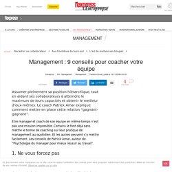 Management : Management : 9 conseils pour coacher votre équipe - L'Express