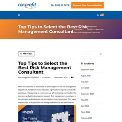 Top Tips to Select the Best Risk Management Consultant