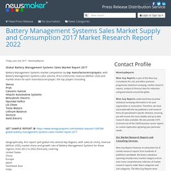 Battery Management Systems Sales Market Supply and Consumption 2017 Market Research Report 2022