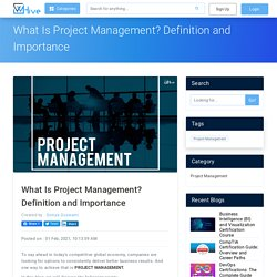 What Is Project Management? Definition and Importance