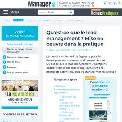 Lead management : définition et mise en oeuvre
