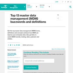 Top 13 master data management (MDM) buzzwords and definitions