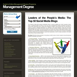 Management Degree » Leaders of the People's Media: The Top 50 Social Media Blogs