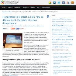 Management de projet 2.0, du POC au déploiement, Méthode et retour d'expérience