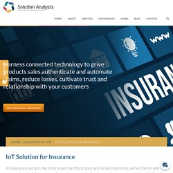 IoT Solution for Insurance Company/Industry, Cloud IoT Management & Deployment