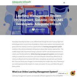 Hire LMS Developers- Adequate Infosoft - Adequate Infosoft