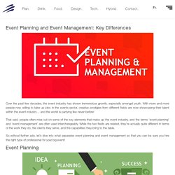 Event Planning and Event Management: Key Differences