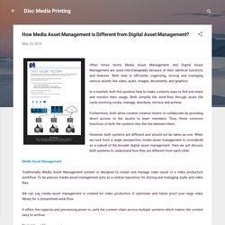 How Media Asset Management is Different from Digital Asset Management?