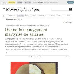 Quand le management martyrise les salariés, par Alain Deneault (Le Monde diplomatique, novembre 2018)