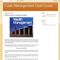 Cash Management Gold Coast: Effective means to manage your wealth