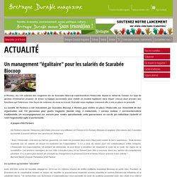 """Un management """"égalitaire"""" pour les salariés de Scarabée Biocoop"""