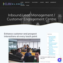 Inbound Lead Management & Customer Engagement Centre