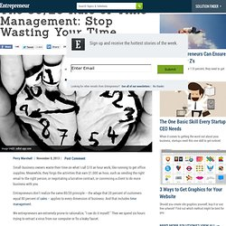 The 80/20 Rule of Time Management: Stop Wasting Your Time