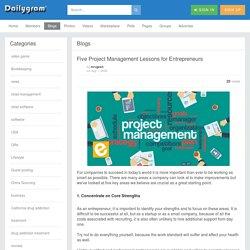 Five Project Management Lessons for Entrepreneurs