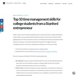 Top 10 Time Management Skills for College Students from a Stanford Entreprenuer