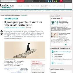 Management : 3 pratiques pour faire vivre les valeurs de l'entreprise