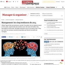 Management: les cinq tendances de 2014