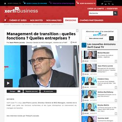 Jean-Pierre Lacroix, FnMT - Management de transition : quelles fonctions ? Quelles entreprises ?