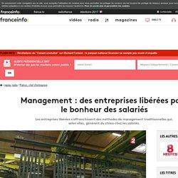 Management : des entreprises libérées pour le bonheur des salariés