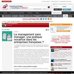 Le management sans manager, une pratique novatrice dans les entreprises françaises
