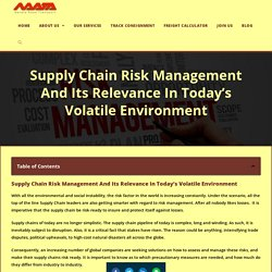 Supply Chain Risk Management And Its Relevance In Today's Volatile Environment, 2020 - Navata