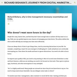 Richard Bishara, why is time management necessary: essentialtips and tricks.