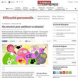 La minute management : Six exercices pour améliorer sa mémoire - L'Express