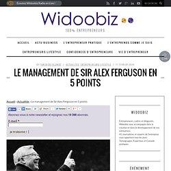 Le management de Sir Alex Ferguson en 5 points
