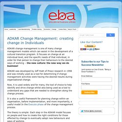 ADKAR Change Management - focused change at the individual level