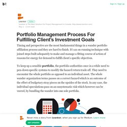 Portfolio Management Process For Fulfilling Client's Investment Goals