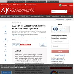 ACG Clinical Guideline: Management of Irritable Bowel Syndro... : Official journal of the American College of Gastroenterology