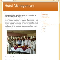 Hotel Management: Hotel Management College in Delhi NCR - Skills For A Successful Hospitality Employee