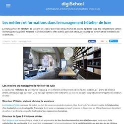 Management Hôtelier de Luxe - Métiers et Formations