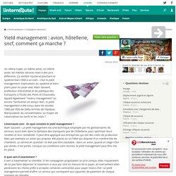 Yield management : avion, hôtellerie, sncf, comment ça marche ?