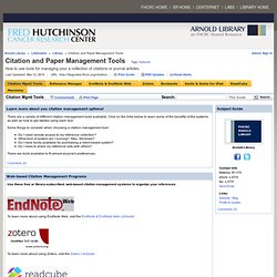 Citation Mgmt Tools - Citation and Paper Management Tools - LibGuides at Fred Hutchinson Cancer Research Center