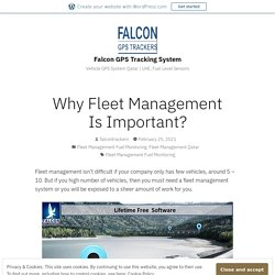 Why Fleet Management Is Important?